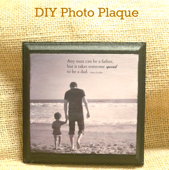DIY Father's Day Gift: Wooden Photo Plaque