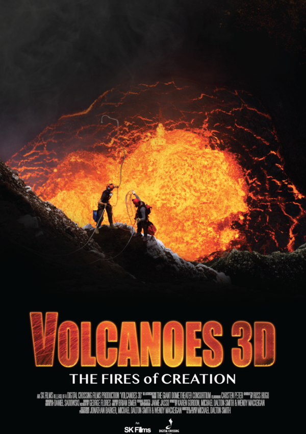 Volcanoes 3D: The Fires of Creation in IMAX
